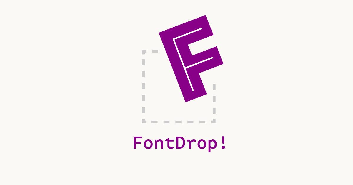 FontDrop!